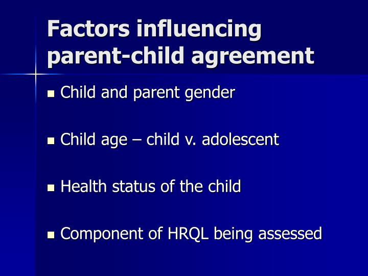 Factors influencing parent-child agreement