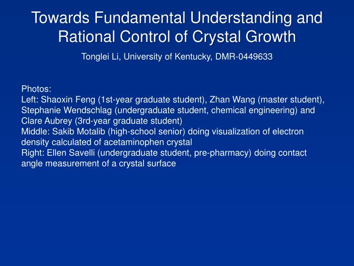 Towards Fundamental Understanding and Rational Control of Crystal Growth