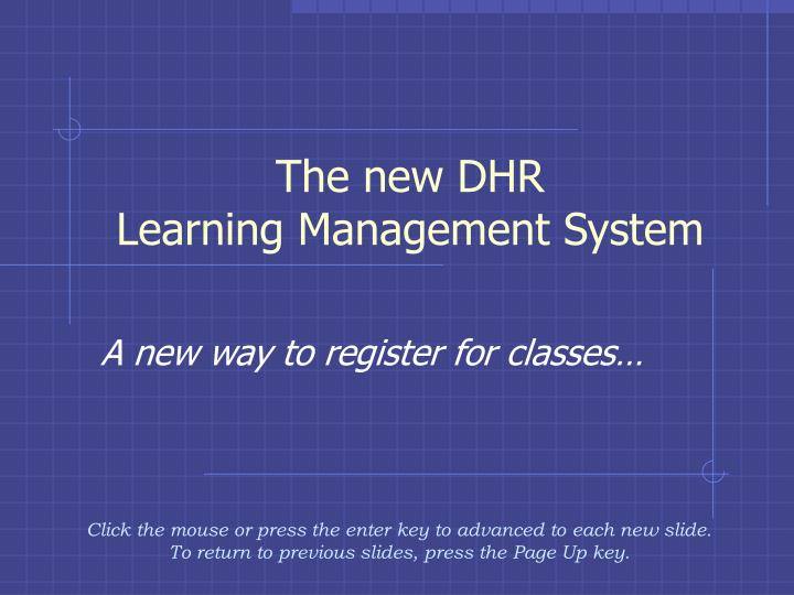 the new dhr learning management system n.