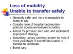 loss of mobility unable to transfer safely
