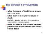 the coroner s involvement