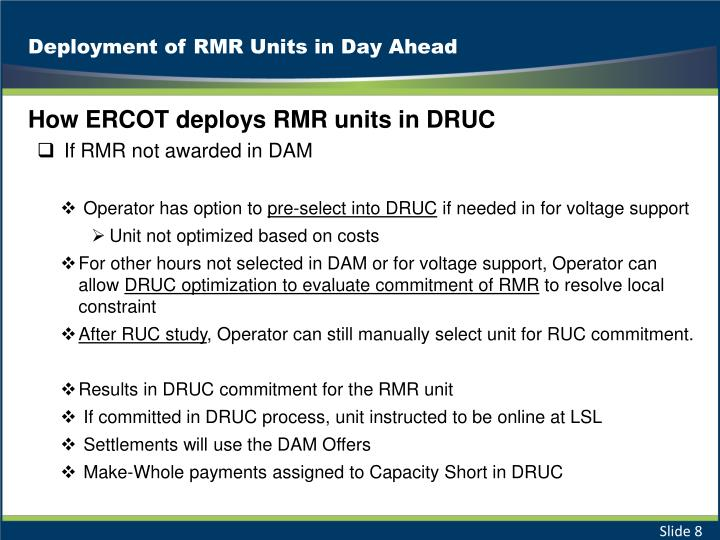 Deployment of RMR Units in Day Ahead