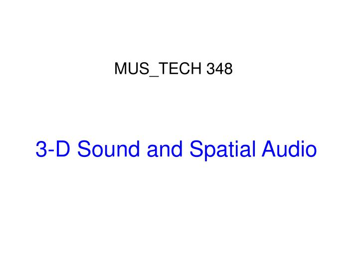 3 d sound and spatial audio n.