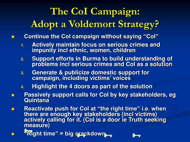 The CoI Campaign: