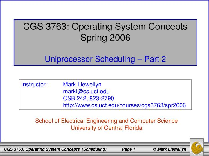 CGS 3763: Operating System Concepts