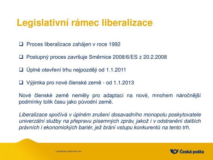 Legislativn r mec liberalizace