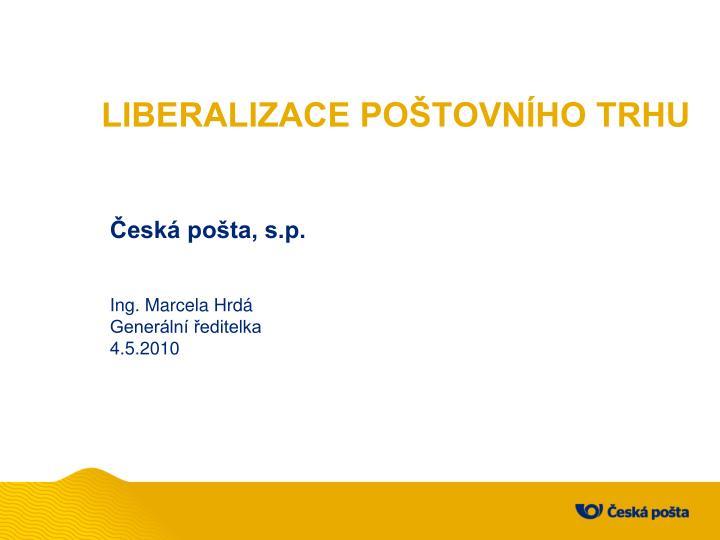 Liberalizace po tovn ho trhu