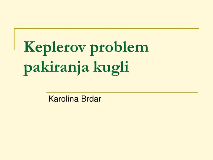 Keplerov problem pakiranja kugli