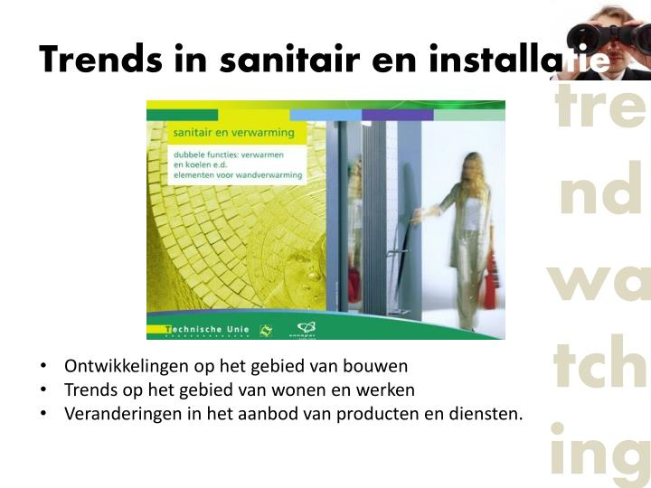 Trends in sanitair en installa