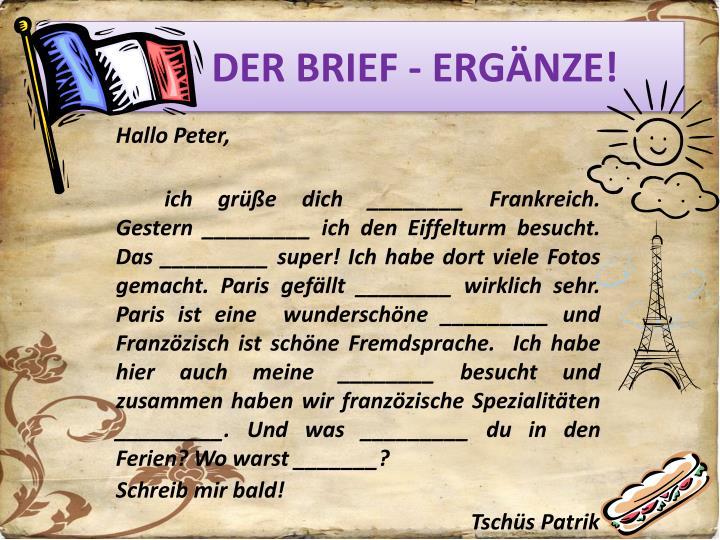 DER BRIEF - ERGÄNZE!