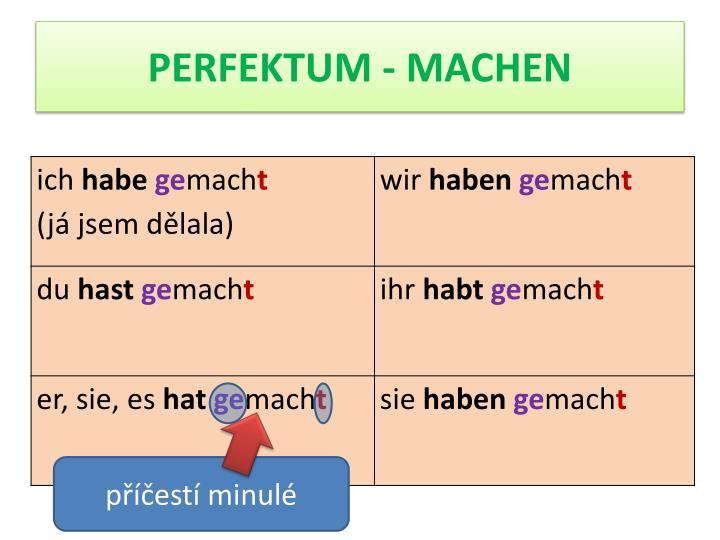 PERFEKTUM - MACHEN
