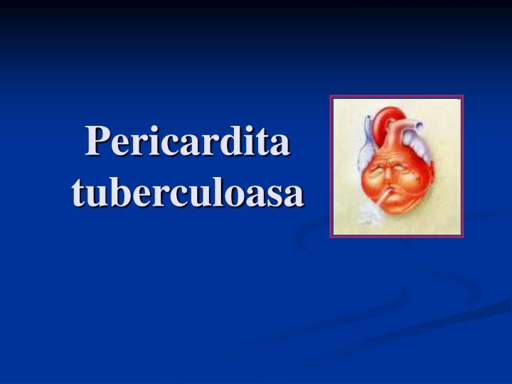 pericardita tuberculoasa n.