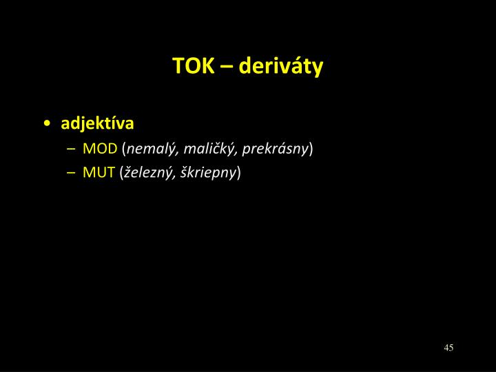 TOK – deriváty