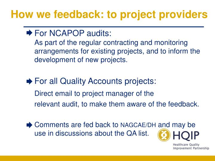 How we feedback: to project providers