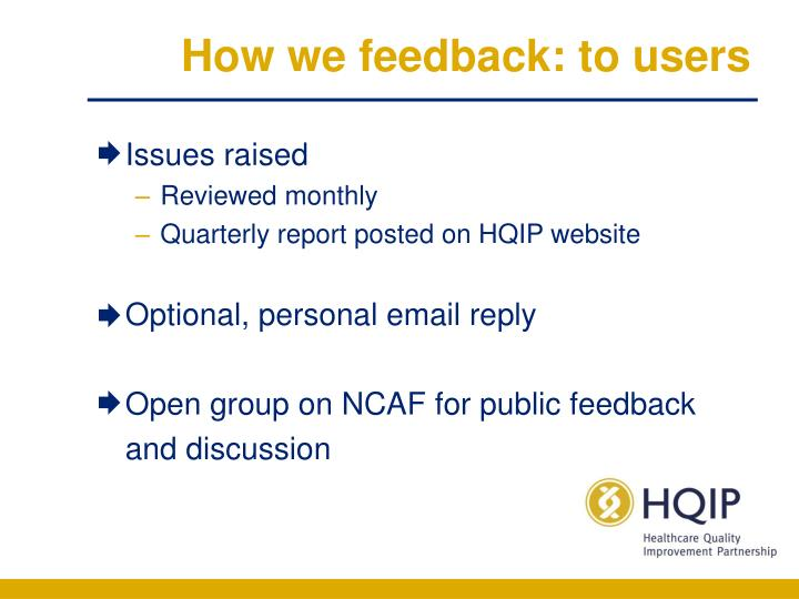 How we feedback: to users