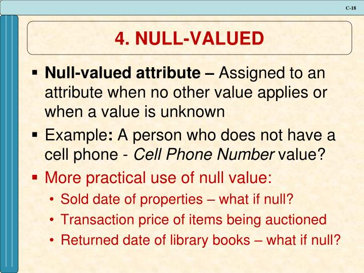4. NULL-VALUED