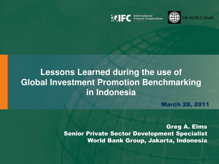 lessons learned during the use of global investment promotion benchmarking in indonesia n.