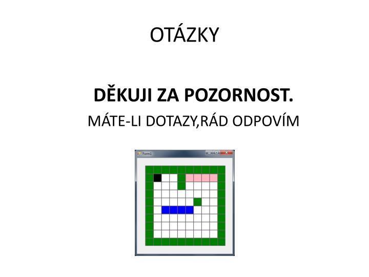 OTÁZKY