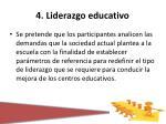 4 liderazgo educativo