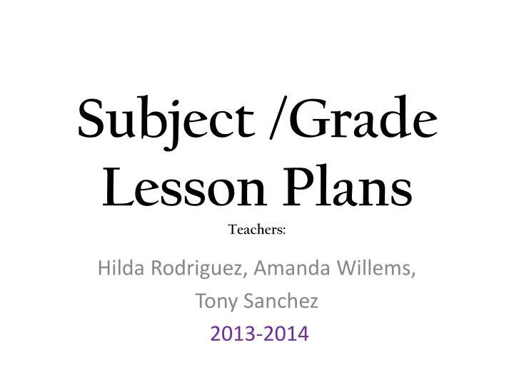 subject grade lesson plans teachers
