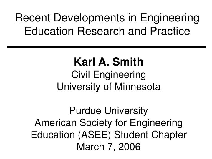 recent developments in engineering education research and practice n.