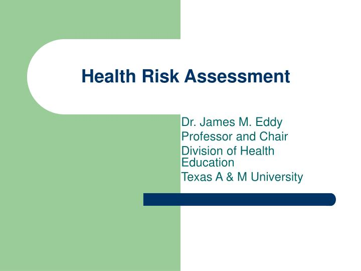 Ppt  Health Risk Assessment Powerpoint Presentation  Id