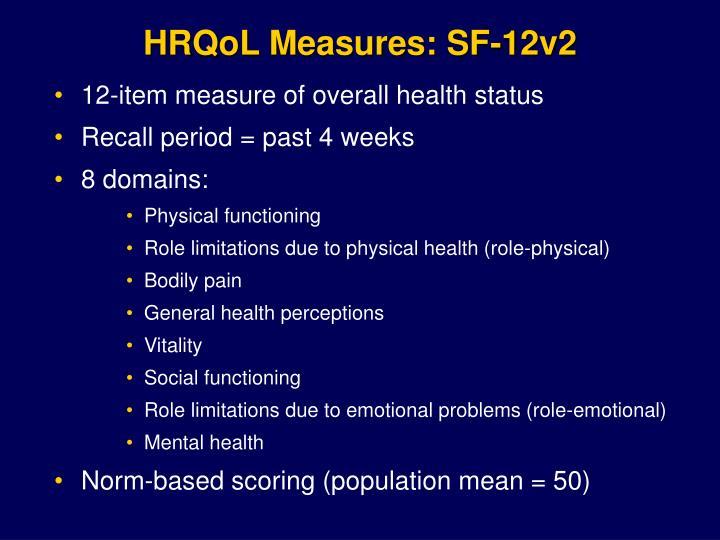 HRQoL Measures: SF-12v2