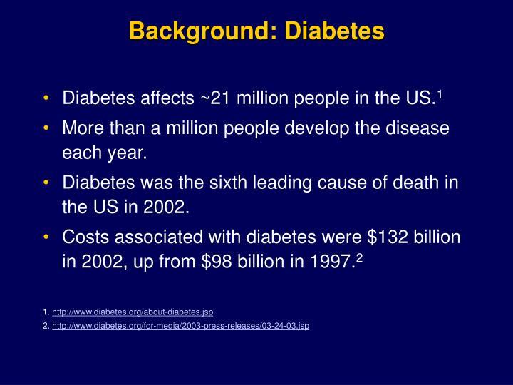 Background: Diabetes