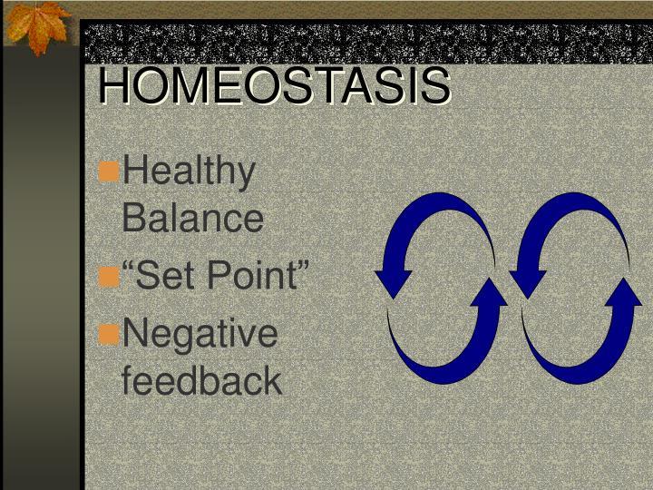 HOMEOSTASIS