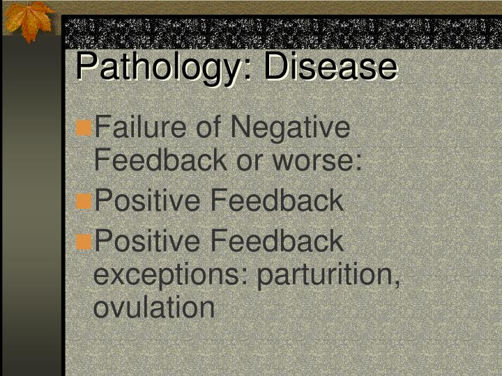 Pathology: Disease