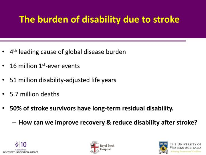 The burden of disability due to stroke