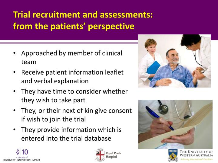 Trial recruitment and assessments: