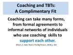 coaching and tbts a complimentary fit