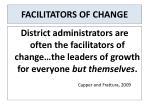 facilitators of change