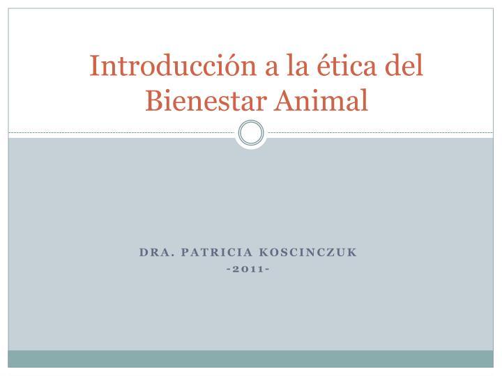 introducci n a la tica del bienestar animal n.