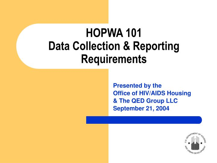 hopwa 101 data collection reporting requirements n.