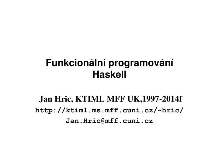 funkcion ln programov n haskell