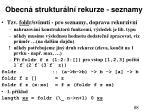 obecn struktur ln rekurze seznamy