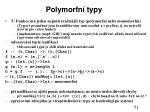 polymorfn typy