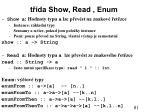t da show read enum