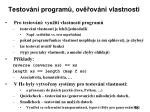 testov n program ov ov n vlastnost