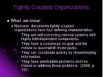 tightly coupled organizations