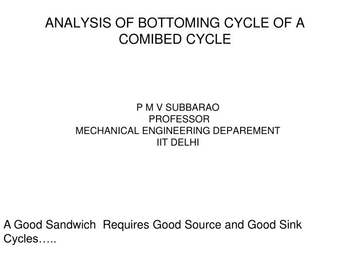 analysis of bottoming cycle of a comibed cycle n.