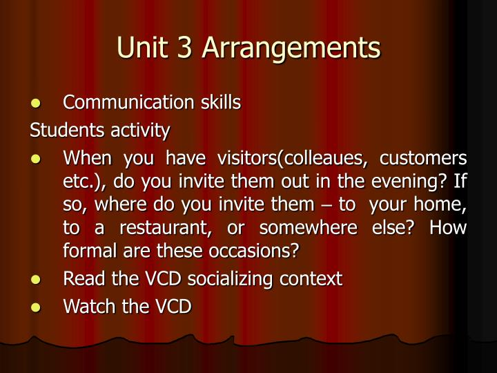 Unit 3 arrangements