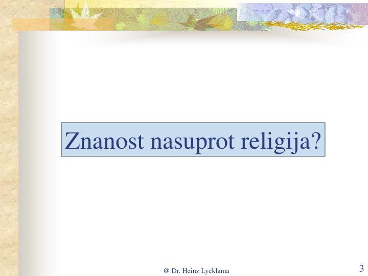 Znanost nasuprot religija