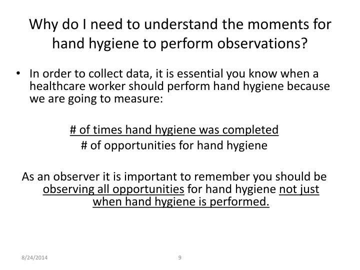 Why do I need to understand the moments for hand hygiene to perform observations?