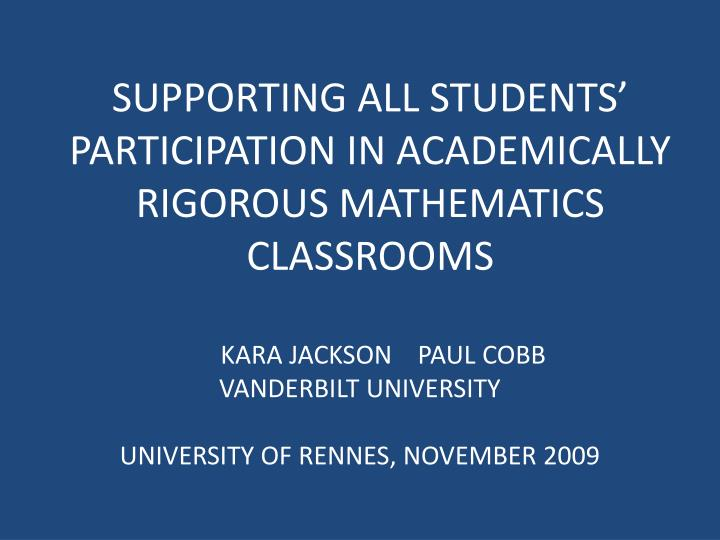 supporting all students participation in academically rigorous mathematics classrooms n.