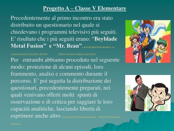 Progetto A – Classe V Elementare