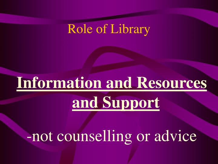 Role of Library