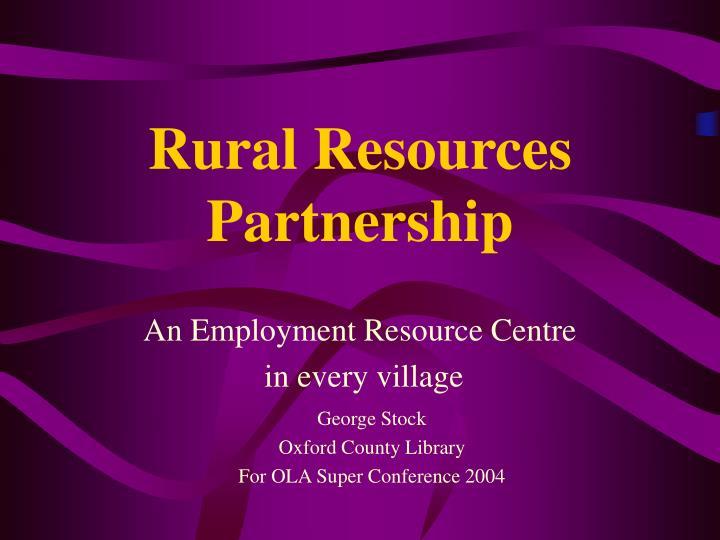 Rural resources partnership